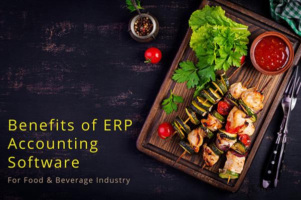 Key Benefits of ERP Software for Food & Beverage Industry
