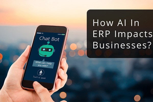How AI in ERP Impacts Businesses in 2020